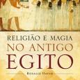 O primeiro livro com uma visão histórica completa das crenças do Antigo Egito. O Antigo Egito será sempre um dos períodos mais fascinantes da história […]