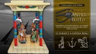 Quer ganhar 1 (um) pacote da Editora Del Prado com os 5 primeiros exemplares da coleção que fazem parte da Cena I – O Faraó […]